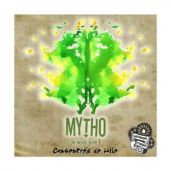 Mytho - Concentré de folie